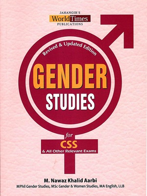 Gender Studies For CSS By M Nawaz Khalid Aarbi Jahangir WorldTimes
