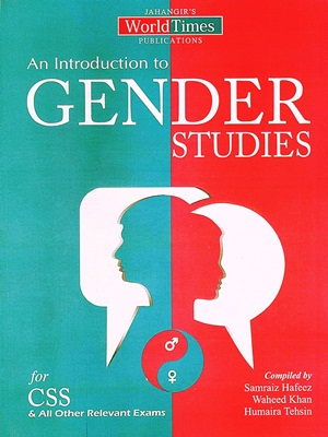 JWT Gender Studies For CSS By Samraiz Hafeez, Waleed Khan & Humaira Tehsin