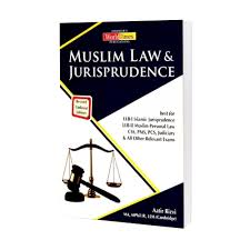 MUSLIM LAW & JURISPRUDENCE For CSS/PMS/PCS/LLB By Aatir Rizvi – JWT