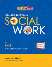 Jahangirs An Introduction To Social Work For PMS By Waqar Aziz Bhutta