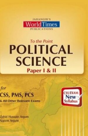 To The Point Political Science Paper I and II For CSS PMS PCS By Jahangir