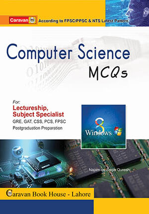 Caravan Computer Science MCQs By Ch Ahmed Najib