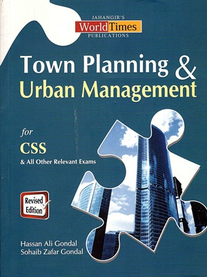 JWT Town Planning & Urban Management For CSS By Hassan Ali Gondal