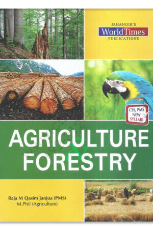 JWT Agriculture and Foresty FOR CSS PMS By Raja M Qasim Janjua