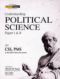 Political Science Paper 1 & 2 By Ahmed Ali Naqvi & Iqra Jalal – JWT